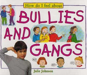Bullies & Gangs Book Cover