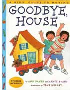Goodbye, House: A Kids' Guide to Moving Book Cover Image