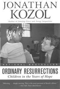 review of ordinary resurrections by jonathan A review: ordinary resurrections by jonathan kozol 2,172 words, approx 8 pages in his book,  amazing grace by jonathan kozol 1,076 words, approx 4 pages.