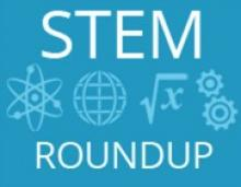Education World STEM News Round Up