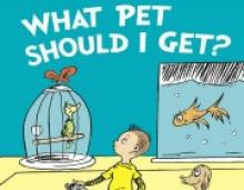 New Dr. Seuss Book 'What Pet Should I Get' To Be Published in July